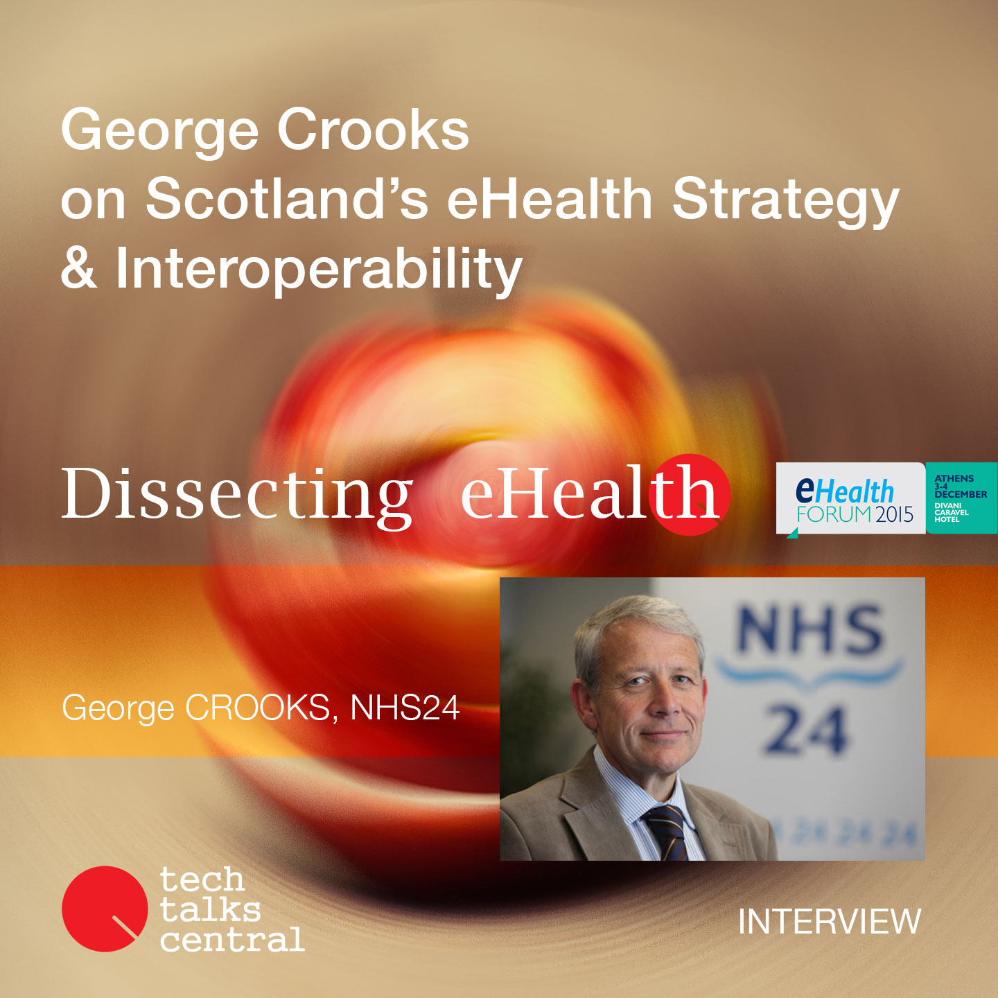 George Crooks on Scotland's eHealth Strategy & Interoperability